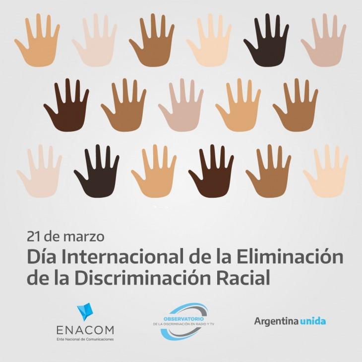 Día Internacional De La Eliminación De La Discriminación Racial Enacom